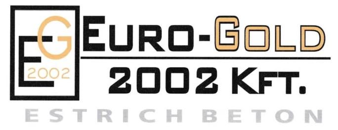 Estrich Beton- EURO-GOLD 2002 Kft.