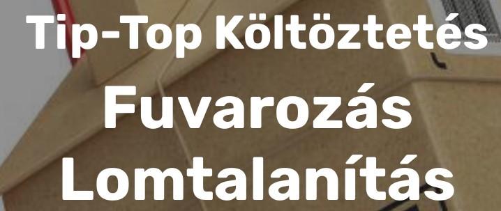 Költöztetés, Fuvarozás, Lomtalanítás Jászberény, Budapest - Tip-Top Költöztetés